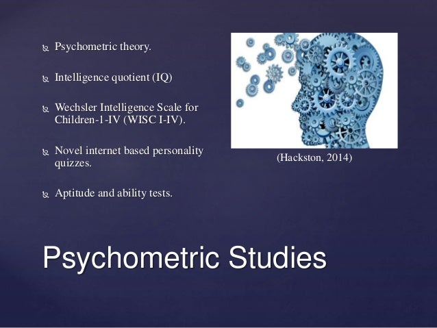 Cognitive Psychology Past Present And Contributions Of Psychometri