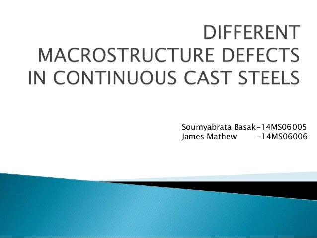 Soumyabrata Basak-14MS06005 James Mathew -14MS06006