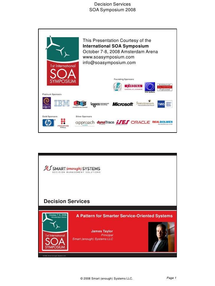 Decision Services                                                     SOA Symposium 2008                                  ...