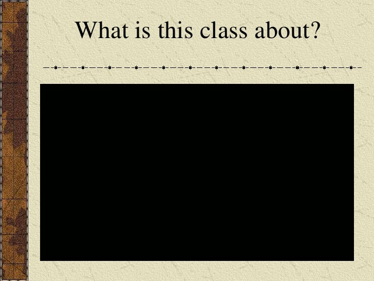 What is this class about?<br />