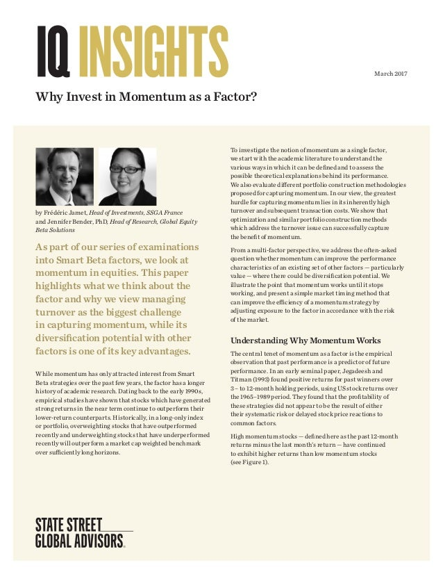 As part of our series of examinations into Smart Beta factors, we look at momentum in equities. This paper highlights what...