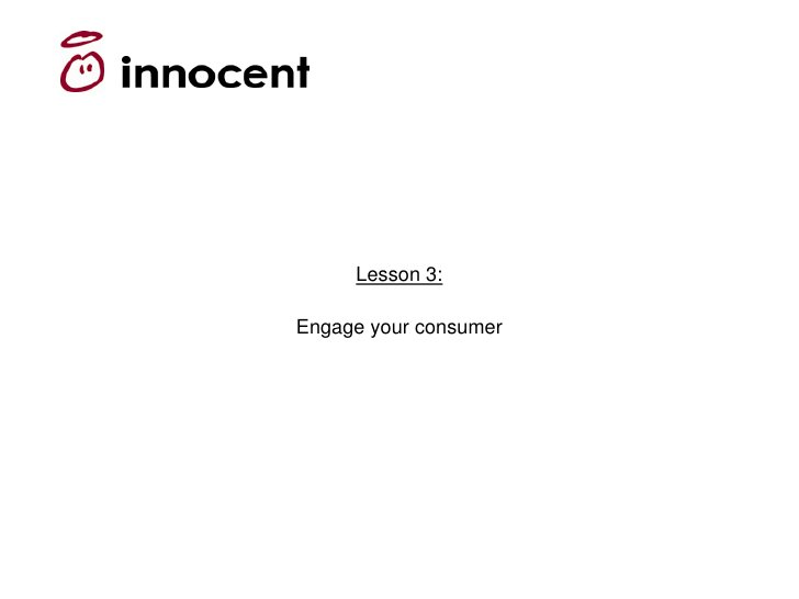 Lesson 3:  Engage your consumer