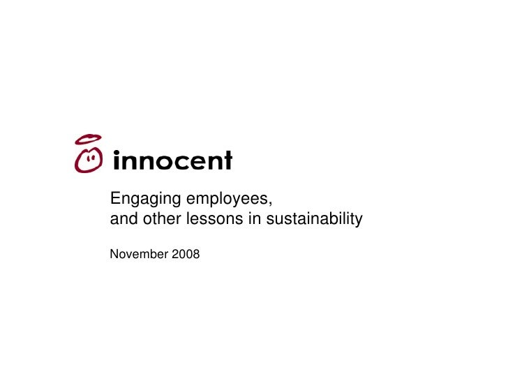 Engaging employees, and other lessons in sustainability  November 2008