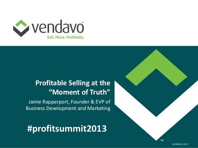 """Profitable Selling at the        """"Moment of Truth"""" Jamie Rapperport, Founder & EVP ofBusiness Development and Marketing#pr..."""
