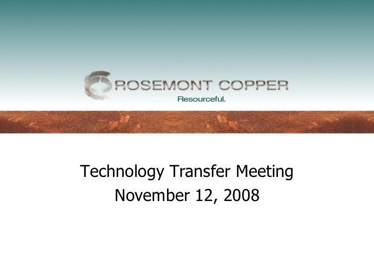 Technology Transfer Meeting    November 12, 2008