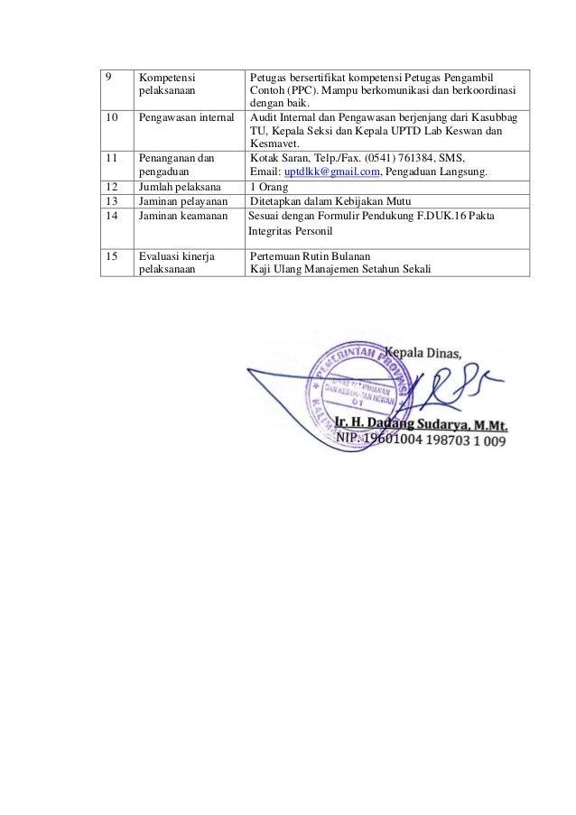 Kepala Dinas, Ir. H. Dadang Sudarya, M.Mt. NIP. 19601004 198703 1 009 9 Kompetensi pelaksanaan Petugas bersertifikat kompe...
