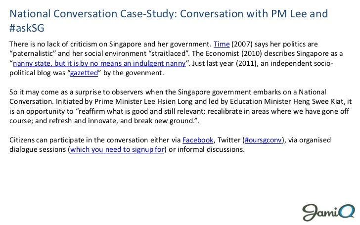 National Conversation Case-Study: Conversation with PM Lee and#askSGThere is no lack of criticism on Singapore and her gov...
