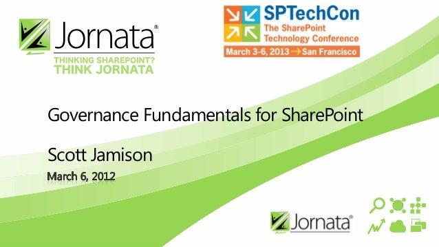 Governance Fundamentals for SharePointScott Jamison