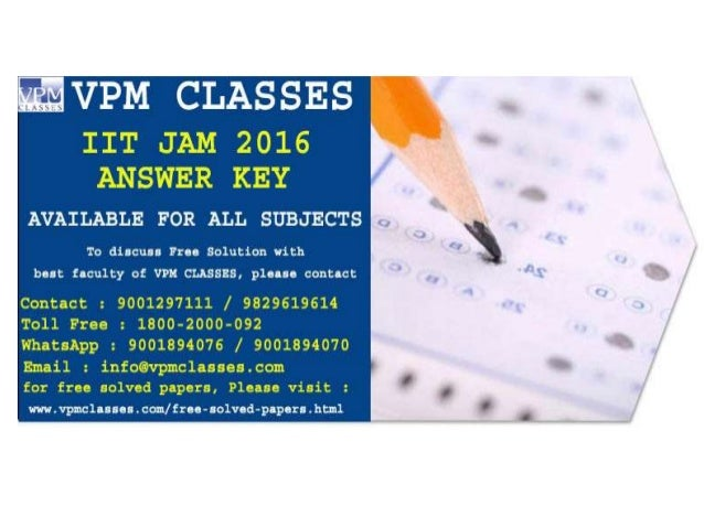 IIT JAM 2016 PHYSICS ANSWER KEY GET IT NOW AT : www.vpmclasses.com/free-solved-papers.html