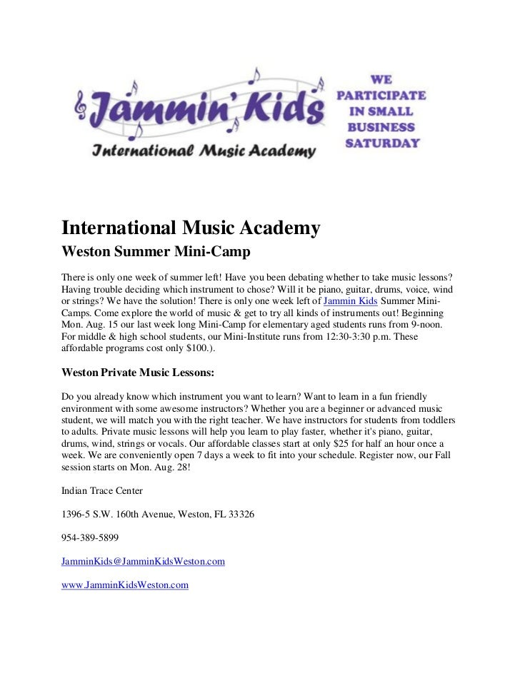 International Music AcademyWeston Summer Mini-CampThere is only one week of summer left! Have you been debating whether to...