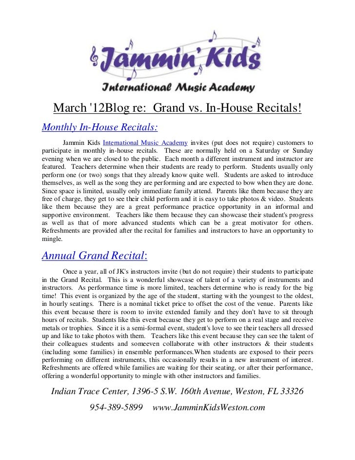 March 12Blog re: Grand vs. In-House Recitals!Monthly In-House Recitals:        Jammin Kids International Music Academy inv...