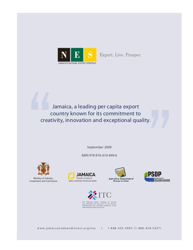 Jamaica, a leading per capita export country known for its commitment to creativity, innovation and exceptional quality. S...