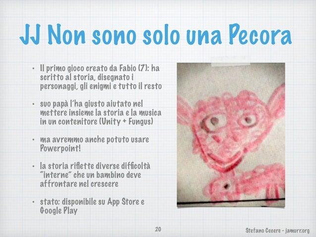 Stefano Cecere - jamurr.org JJ Non sono solo una Pecora • Il primo gioco creato da Fabio (7): ha scritto al storia, disegn...