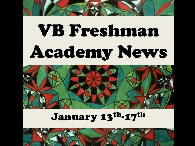VB Freshman Academy News  January 13th-17th