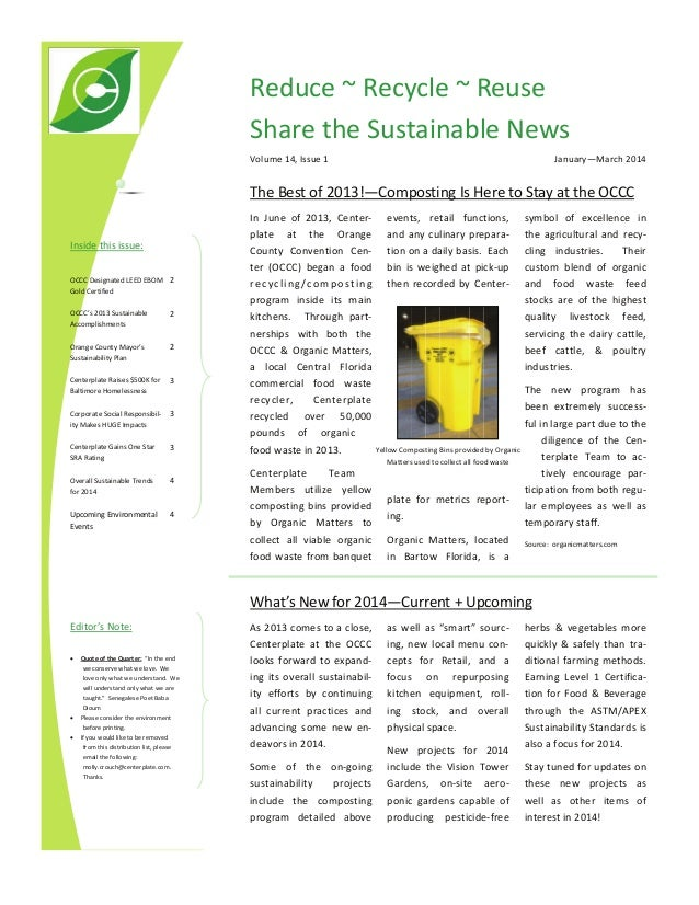 Reduce ~ Recycle ~ Reuse  Share the Sustainable News  January—March 2014   Volume 14, Issue 1   The Best of 2013!—Composti...