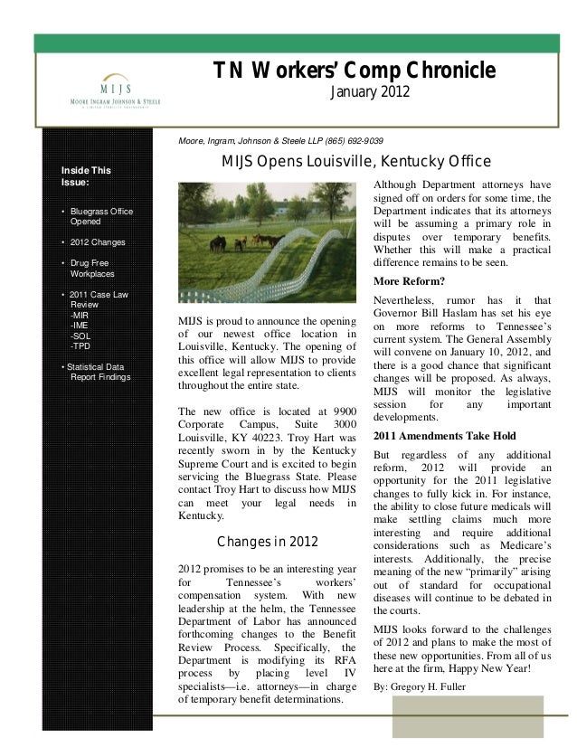 TN Workers' Comp Chronicle January 2012 Inside This Issue: • Bluegrass Office Opened • 2012 Changes • Drug Free Workplaces...