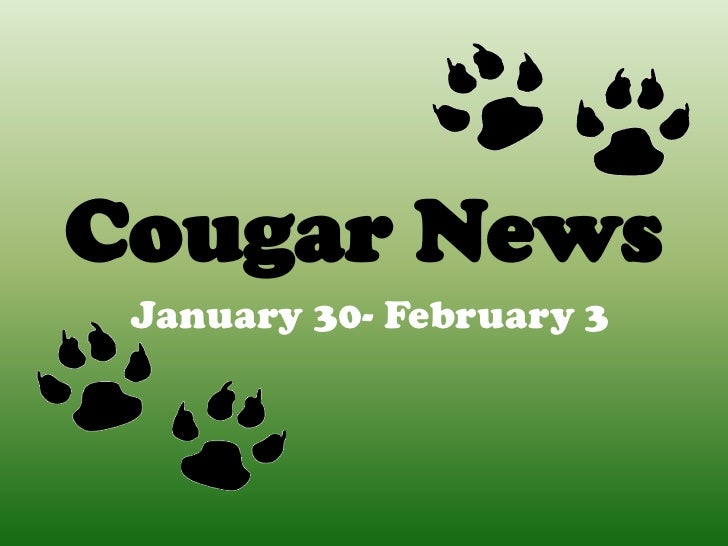 Cougar News January 30- February 3