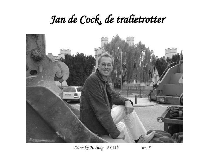 Jan de Cock, de tralietrotter Lieveke Helwig  6LWi   nr. 7