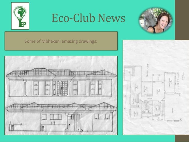 Eco-Club NewsSome of Mbhaxeni amazing drawings: