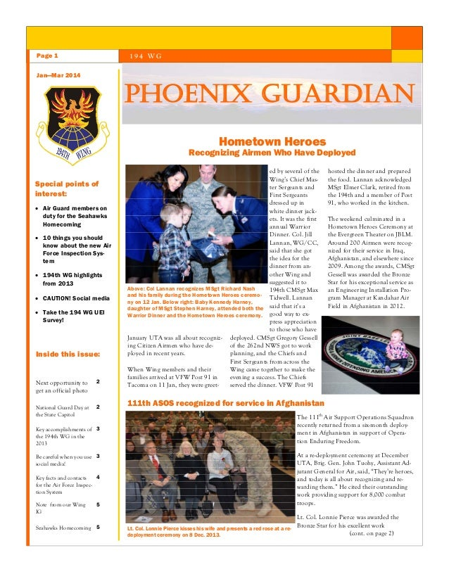 Page 1  194 WG  Jan—Mar 2014  PHOENIX GUARDIAN Hometown Heroes  Recognizing Airmen Who Have Deployed Special points of int...