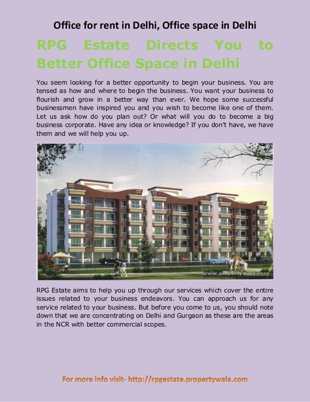 Office for rent in Delhi, Office space in DelhiRPG Estate Directs You                                                 toBe...