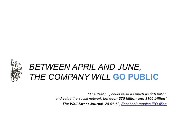 """BETWEEN APRIL AND JUNE,THE COMPANY WILL GO PUBLIC                         """"The deal […] could raise as much as $10 billion..."""