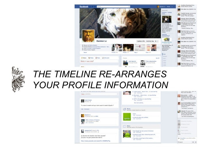 THE TIMELINE RE-ARRANGESYOUR PROFILE INFORMATION