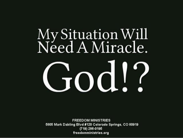 My Situarion Will Need A Miracle GOD