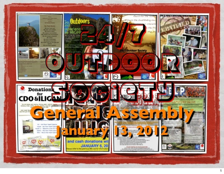 24/7 Outdoor SocietyGeneral Assembly  January 13, 2012                     1