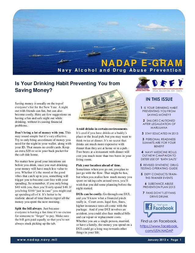 NADAP E-GRAM                                  Navy Alcohol and Drug Abuse PreventionIs Your Drinking Habit Preventing You ...