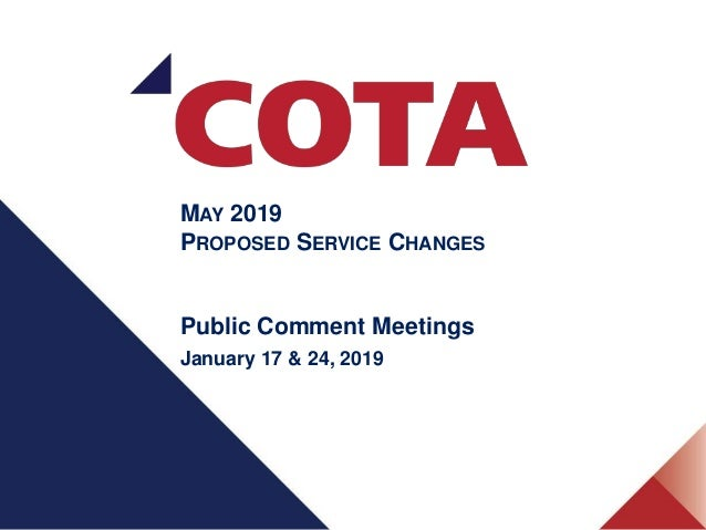 MAY 2019 PROPOSED SERVICE CHANGES Public Comment Meetings January 17 & 24, 2019