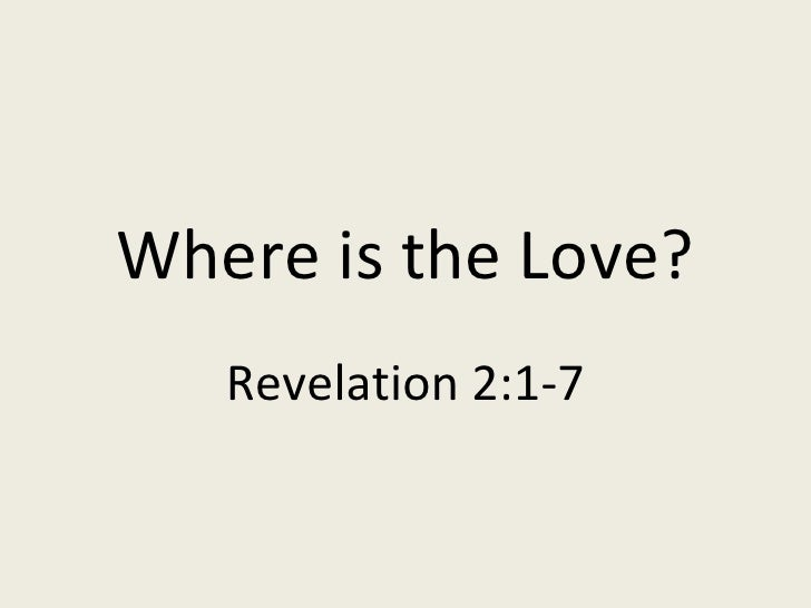 Where is the Love? Revelation 2:1-7