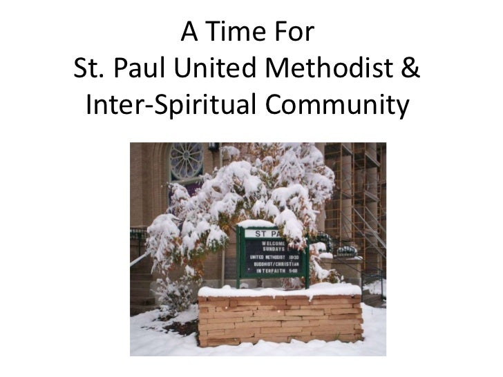 A Time ForSt. Paul United Methodist & Inter-Spiritual Community