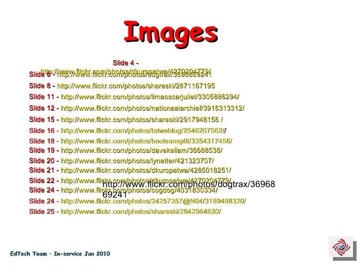 Slide 4 -  http://www.flickr.com/photos/dkuropatwa/4270204779/   http://www.flickr.com/photos/dogtrax/3696869241 Slide 6 -...