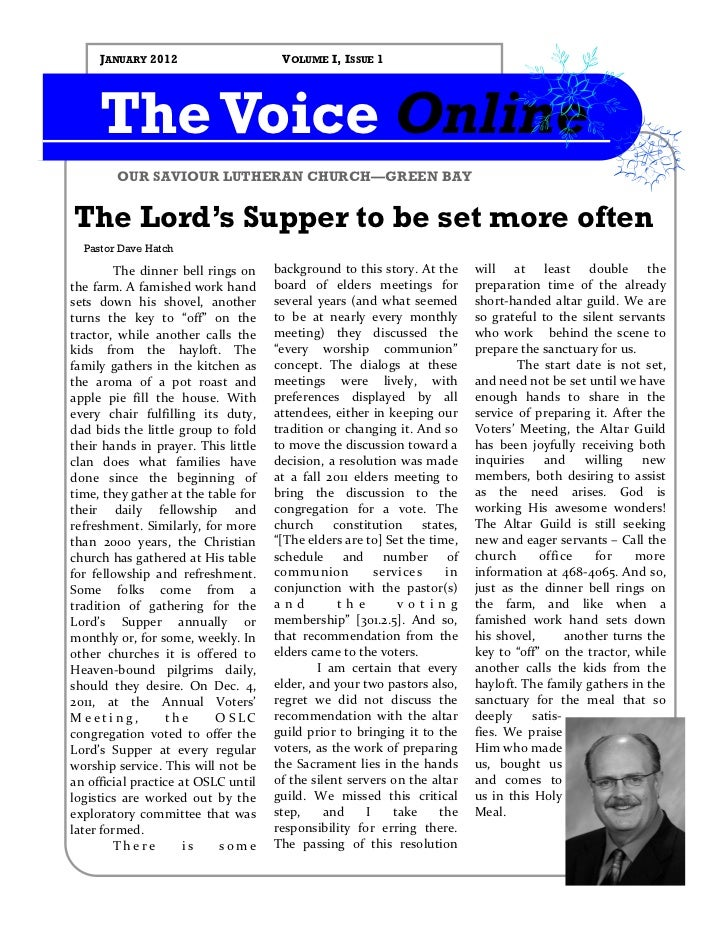 JANUARY 2012                     VOLUME I, ISSUE 1     The Voice Online        OUR SAVIOUR LUTHERAN CHURCH—GREEN BAYThe Lo...