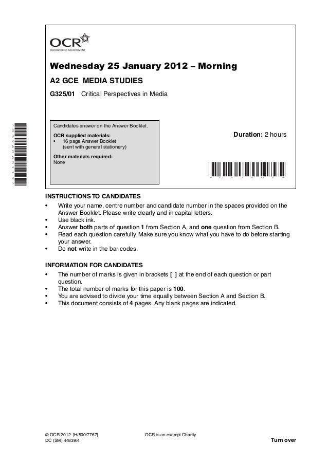 Wednesday 25 January 2012 – MorningA2 GCE MEDIA STUDIESG325/01 Critical Perspectives in Media*G324060112*INSTRUCTIONS TO C...