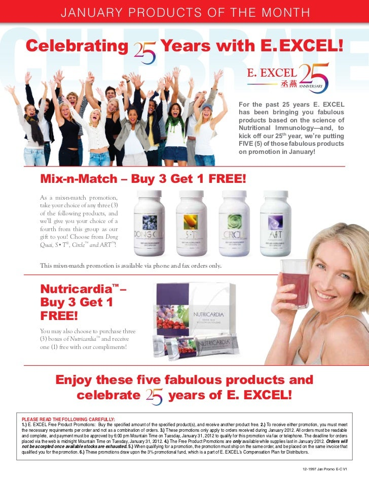 January PrODuCTS OF THE MOnTH Celebrating                                                             Years with E. EXCEL!...