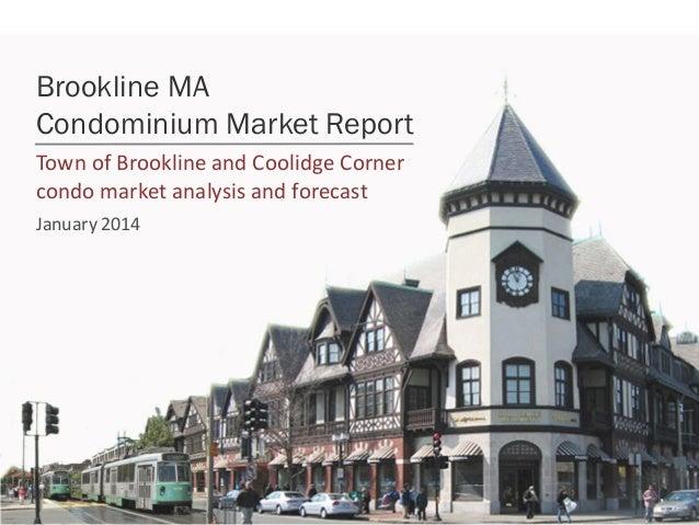 Brookline MA Condominium Market Report Town of Brookline and Coolidge Corner condo market analysis and forecast January 20...