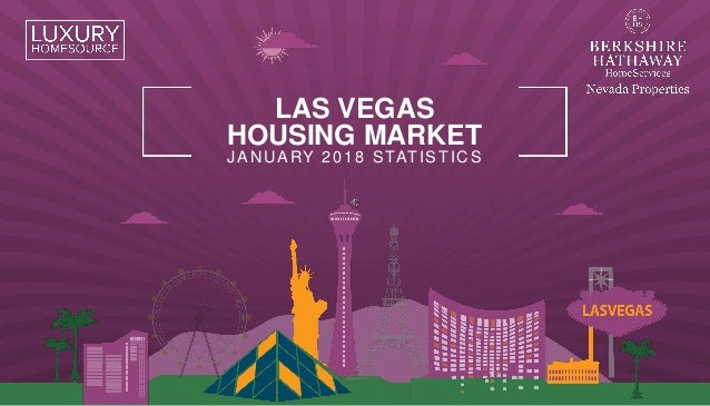 LAS VEGAS HOUSING MARKET JANUARY 2018 STATISTICS