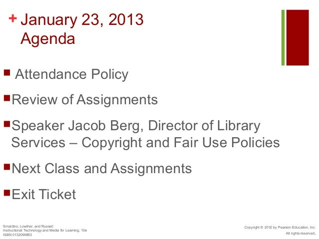 + January 23, 2013    Agenda      Attendance PolicyReview                             of AssignmentsSpeaker     Jacob B...