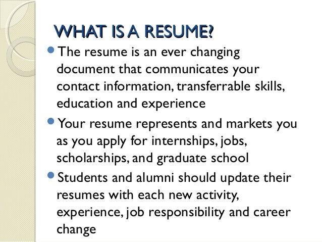 WHAT IS A RESUME?  What Is Resume