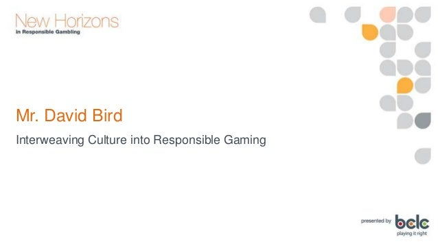 David Bird. Interweaving Culture into Responsible Gaming Slide 3