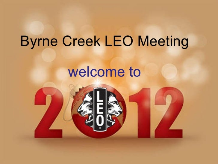 Byrne Creek LEO Meeting welcome to
