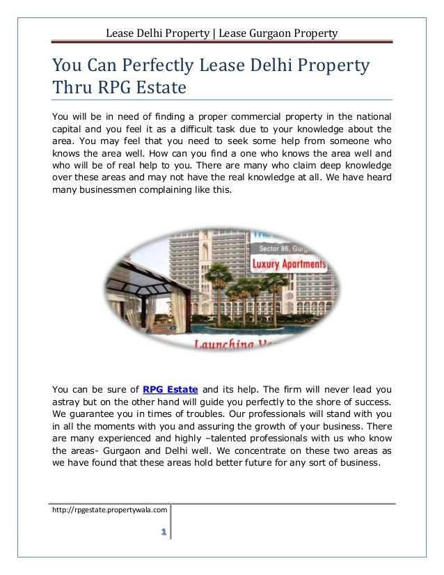 Lease Delhi Property | Lease Gurgaon PropertyYou Can Perfectly Lease Delhi PropertyThru RPG EstateYou will be in need of f...