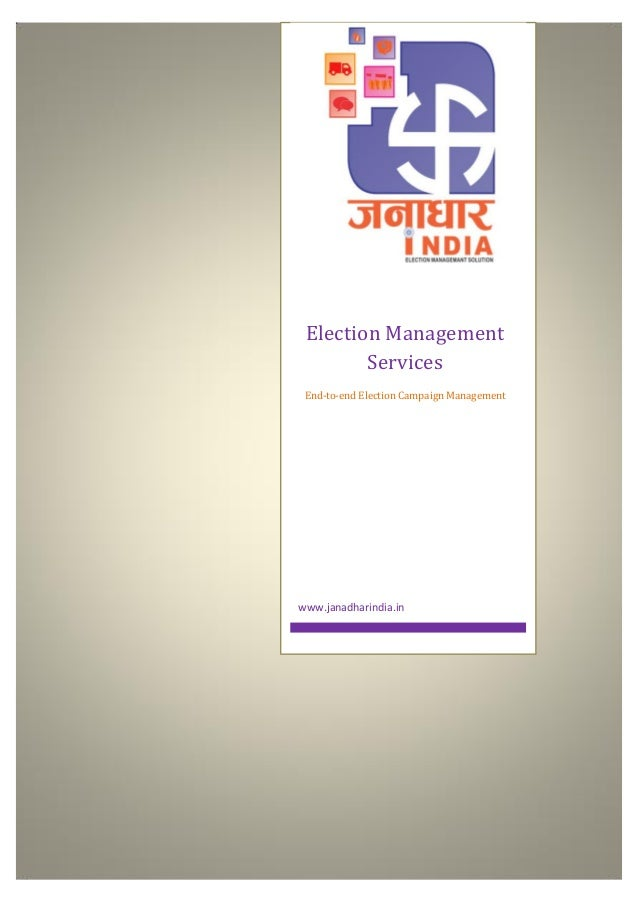 Election Management Services End-to-end Election Campaign Management www.janadharindia.in