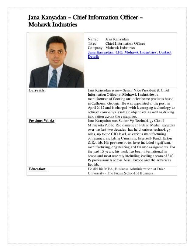 Jana Kanyadan – Chief Information Officer –Mohawk Industries                      Name:    Jana Kanyadan                  ...