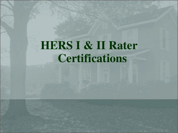 HERS I & II Rater   Certifications