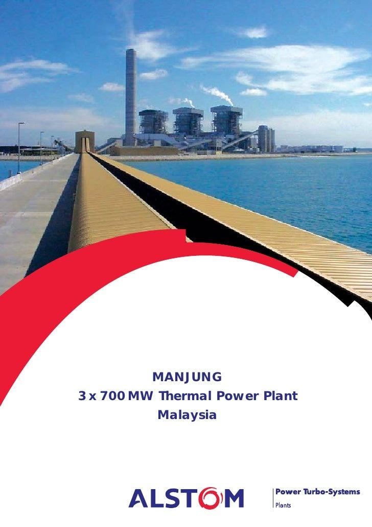 MANJUNG 3 x 700 MW Thermal Power Plant            Malaysia                                Power Turbo-Systems             ...