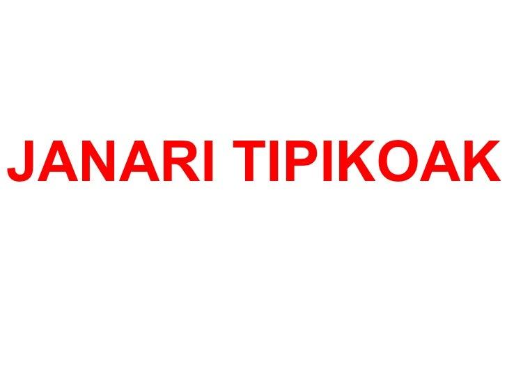 JANARI TIPIKOAK