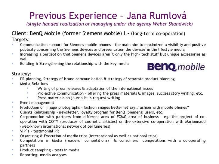<ul><li>Client: BenQ Mobile (former Siemens Mobile) I.- ( long-term co-operation) </li></ul><ul><li>Targets: </li></ul><ul...